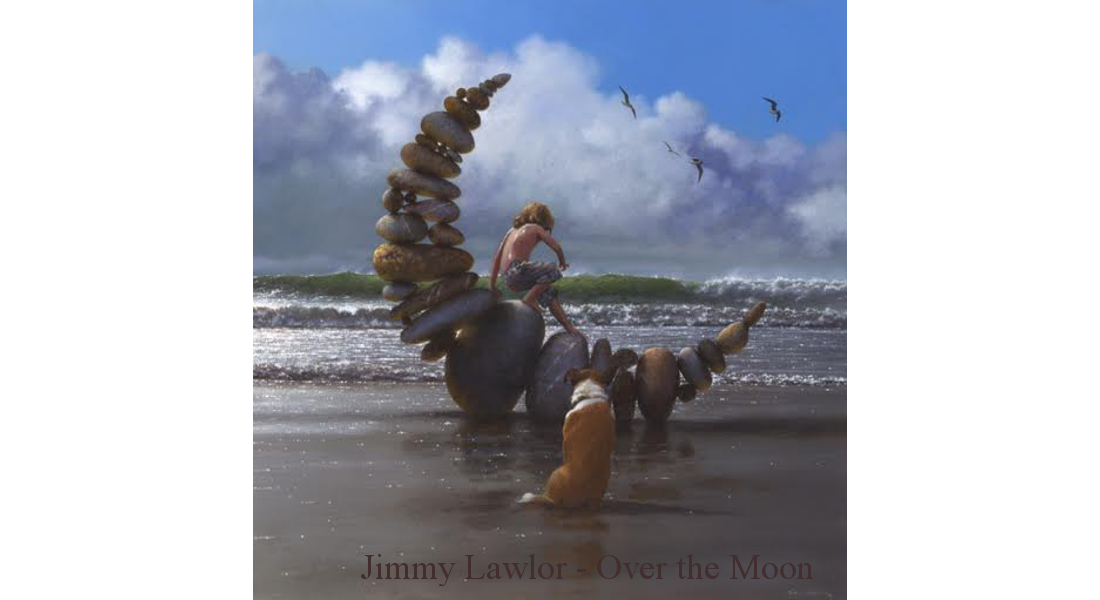 Jimmy Lawlor - over the moon
