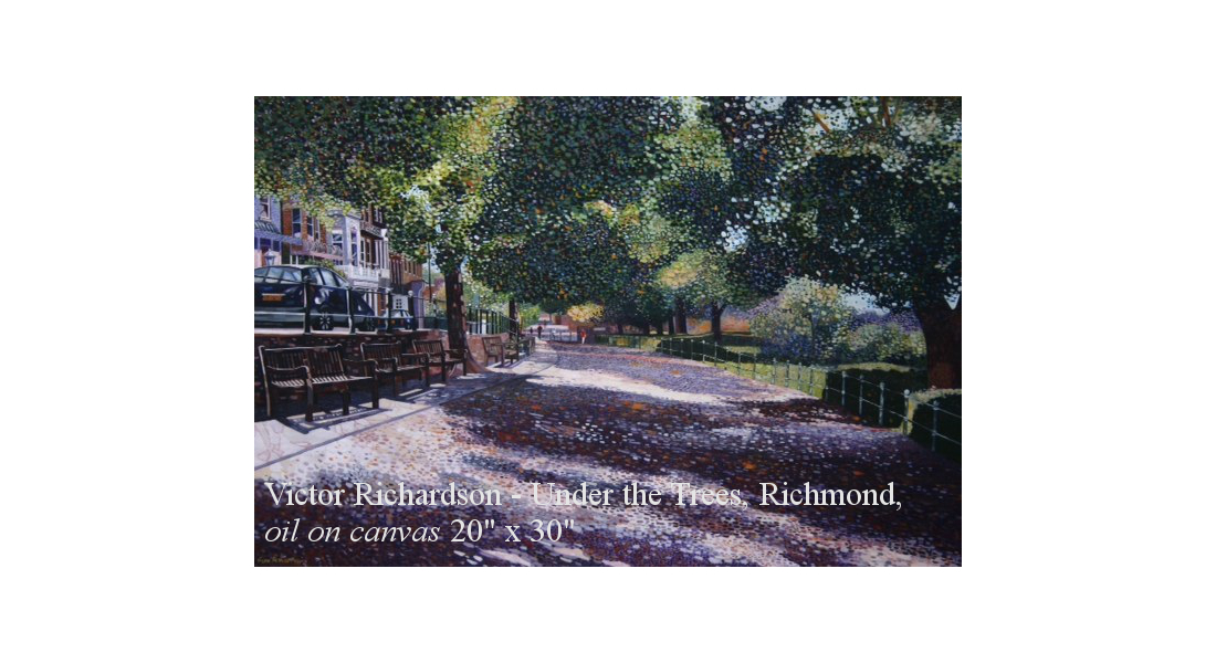 Victor Richardson - Under The Trees, Richmond, oil on canvas 20x30in web homepage